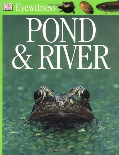 9780751364781: Pond & River (Eyewitness)