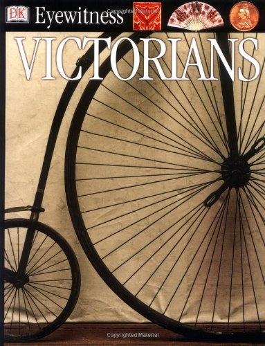 9780751364804: Victorians (Eyewitness)