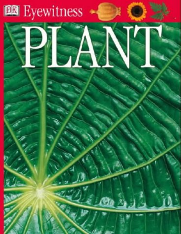 Plant (Eyewitness) (9780751364835) by David Burnie