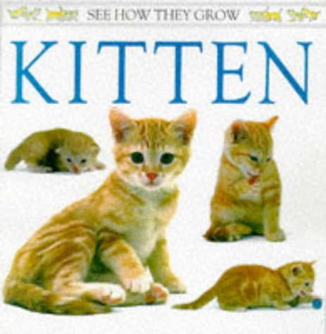 Kitten (See How They Grow) (0751366250) by Angela Royston