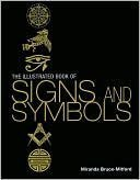 9780751366747: The Illustrated Book of Signs and Symbols