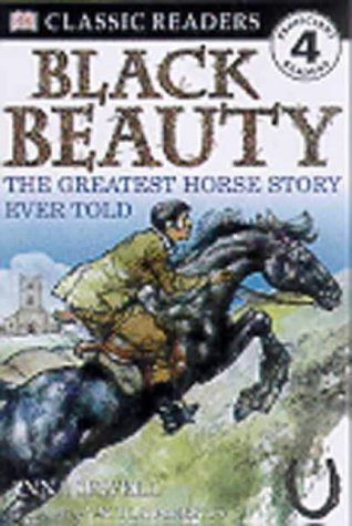 9780751367201: Black Beauty: the Greatest Horse Story Ever Told (DK Readers Level 4)