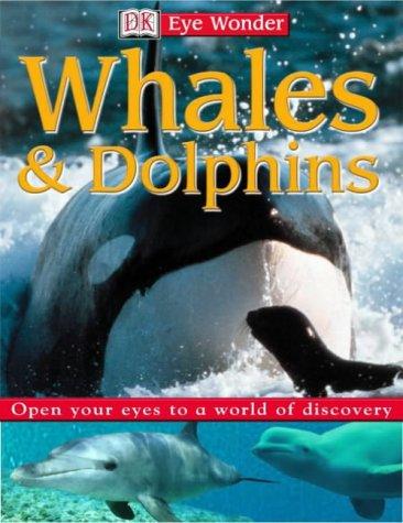 9780751367676: Eye Wonder:  Whales et Dolphins