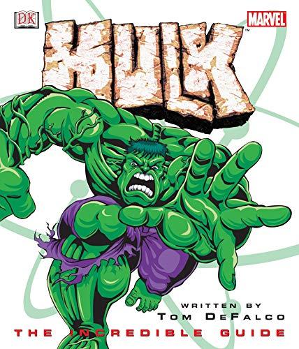 Hulk: The Incredible Guide