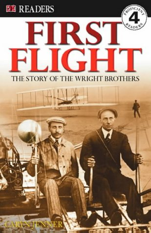 9780751367959: First Flight: The Story of the Wright Brothers (DK Readers Level 4)