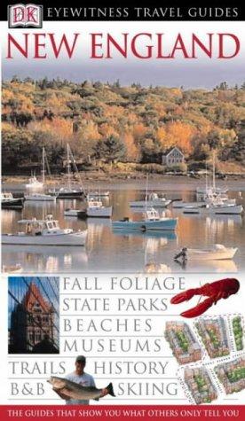 New England (DK Eyewitness Travel Guide): DK Eyewitness Travel
