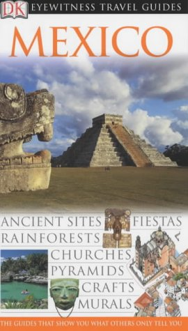 9780751368765: Mexico (Eyewitness Travel Guides)