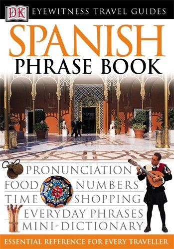 9780751369854: Spanish Phrase Book (Eyewitness Travel Guides Phrase Books)