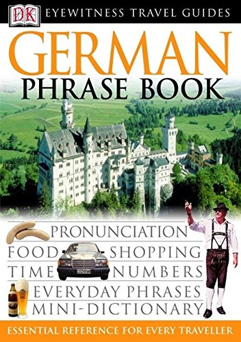 9780751369892: German Phrase Book (Eyewitness Travel Guides Phrase Books)