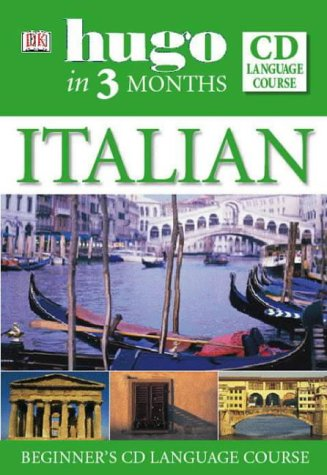 9780751369922: Italian: Beginner's CD Language Course (Hugo in 3 Months CD Language Course)