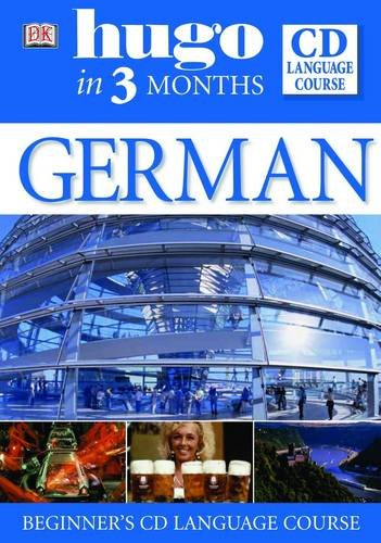 9780751369953: German in 3 Months: Beginner's CD Language Course (Hugo in 3 Months CD Language Course)