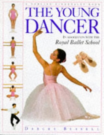 The Young Dancer (Young Enthusiast) (0751370193) by CBE Darcey Bussell