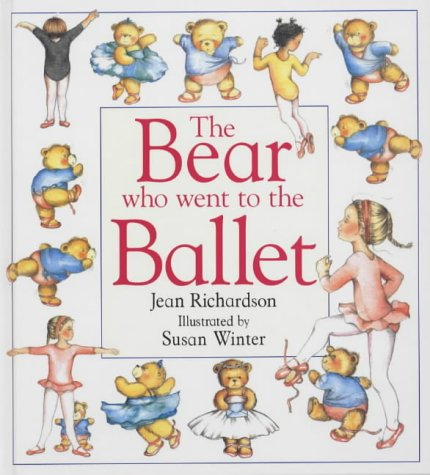 9780751370300: The Bear Who Went to the Ballet