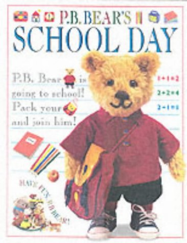 9780751370409: P.B. Bear's School Day