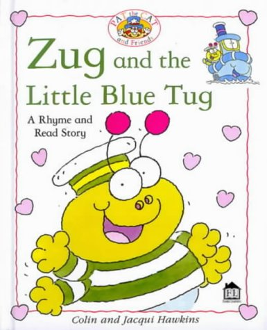 Zug and the Little Blue Tug (Rhyme-and: Hawkins, Colin and