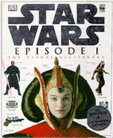 9780751370577: Star Wars Episode 1-The Visual Dictionar