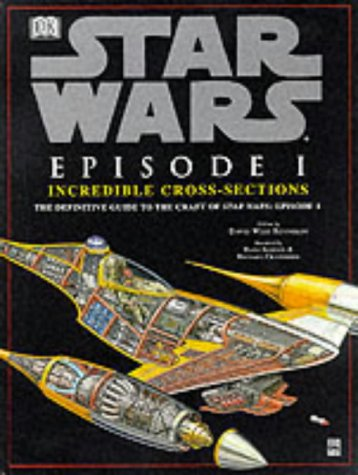 9780751370584: Star Wars:  Episode 1:  Incredible Cross Sections
