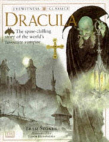 Dracula (Eyewitness Classics): Stoker, Bram