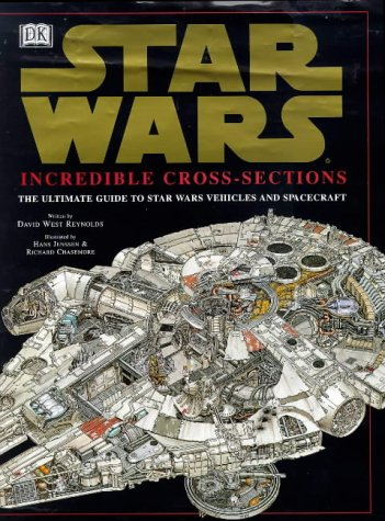 9780751370805: Star Wars: Incredible Cross Sections: The Ultimate Guide to Star Wars Vehicles and Spacecraft