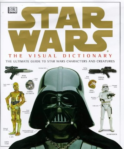 9780751370812: Star Wars: the visual dictionary