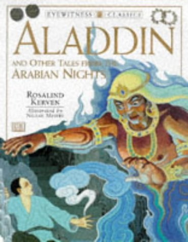 Aladdin and Other Tales from the Arabian Nights (Eyewitness Classics): Kerven, Rosalind