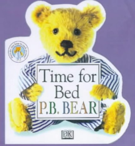 Time for Bed P.B. Bear : A Family Learning Book