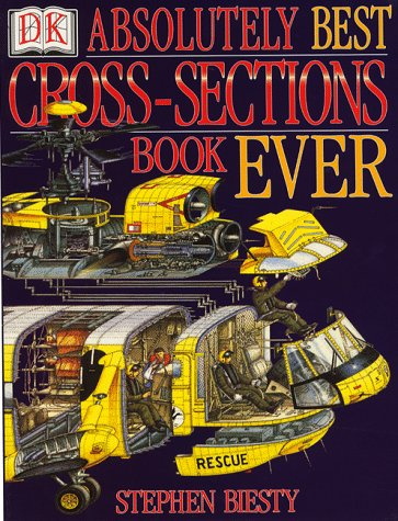 9780751371031: Stephen Biesty's Absolutely Best Cross Section Book Ever