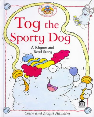 9780751371093: Tog the Sporty Dog (Rhyme-and -read Stories)