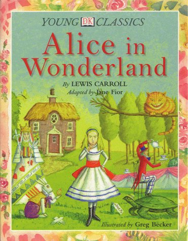 9780751371109: Young Classic: Alice In Wonderland (Young DK Classics)