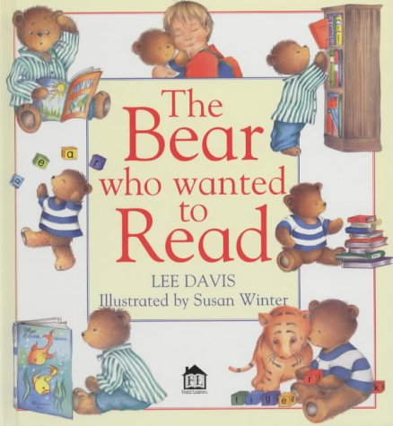 The Bear Who Wanted to Read : A Family Learning Book