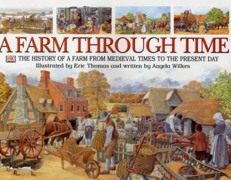 9780751371789: A Farm Through Time