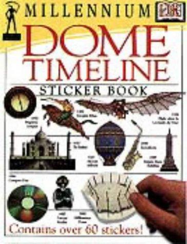 Millennium Dome Timeline Sticker Book (DK millennium range)