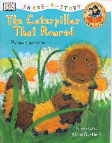 9780751372335: Caterpillar That Roared