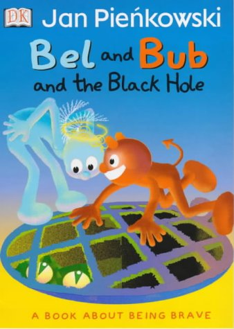 Bel and Bub and the Black Hole (Bel & Bub) (0751372811) by Pienkowski, Jan