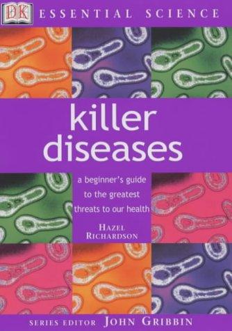 9780751373561: Killer Diseases (Essential Science)