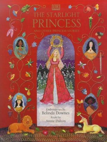 The Starlight Princess: Annie Dalton, Belinda