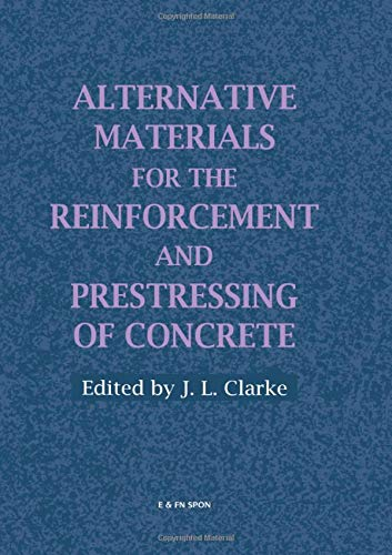 Alternative Materials for the Reinforcement and Prestressing: J.l. Clarke
