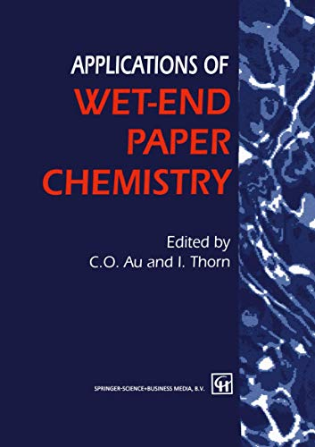 Applications of Wet-End Paper Chemistry: Au, Che On