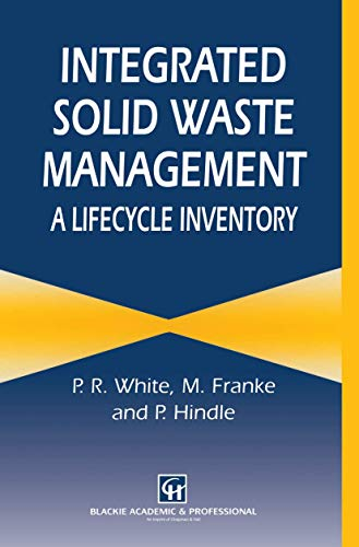 9780751400465: Integrated Solid Waste Management: A Lifecycle Inventory