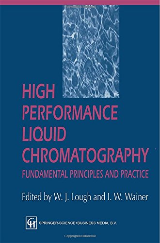 9780751400762: High Performance Liquid Chromatography: Fundamental Principles and Practice