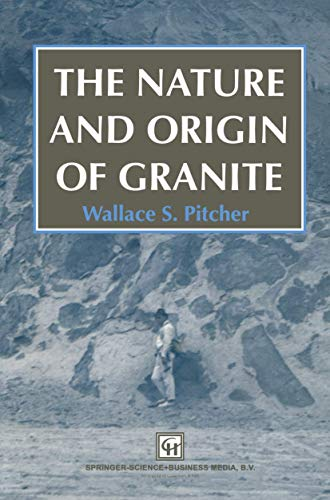 9780751400809: The Nature and Origin of Granite