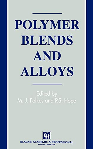 Polymer Blends and Alloys.: Folkes, M J ; Hope, P S