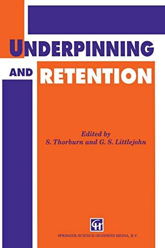 Underpinning and Retention: Thorburn, S &