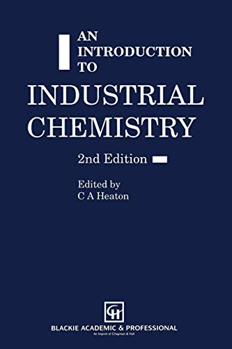 9780751401134: An Introduction to Industrial Chemistry