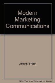 Modern Marketing Communications: Jefkins, Frank