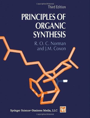 Principles of Organic Synthesis: Coxon, J.M., Norman,