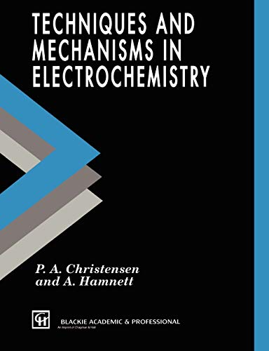 9780751401295: Techniques and Mechanisms in Electrochemistry