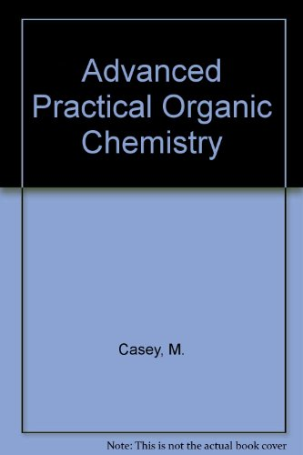 9780751401400: Advanced Practical Organic Chemistry
