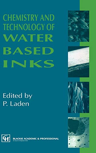 9780751401653: Chemistry and Technology of Water Based Inks