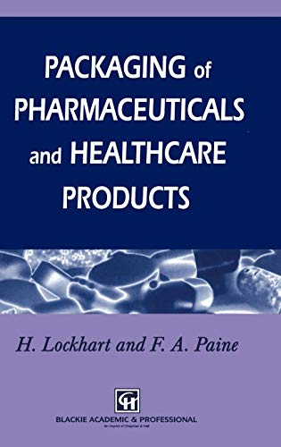 9780751401677: Packaging of Pharmaceuticals and Healthcare Products